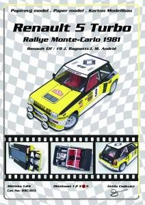 Renault 5 Turbo (#9 Rallye Monte-Carlo 1991) 1:24 extrempräzise